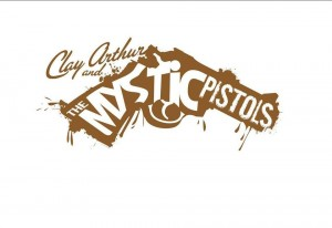 Clay Arthur and The Mystic Pistols