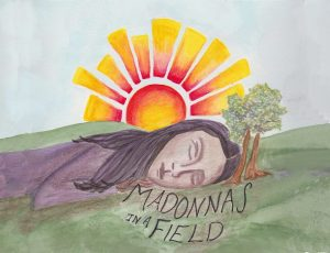 Madonnas in a Field!